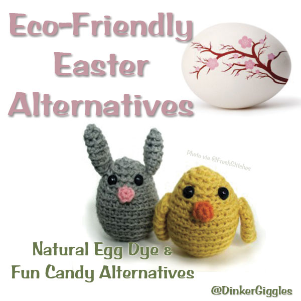 Natural Easter Egg Dye and Fun Candy Alternatives @DinkerGiggles #Easter #EcoFriendly #Handmade